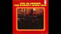 Ramsey Lewis - You Been Talkin' Bout Me, Baby
