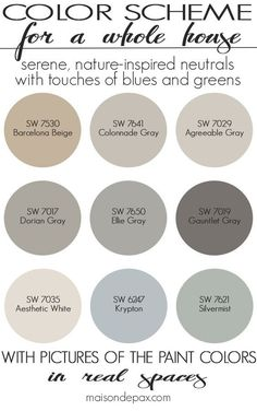 A Color Scheme For A Whole House! See Paint Colors In Real Spaces In This
