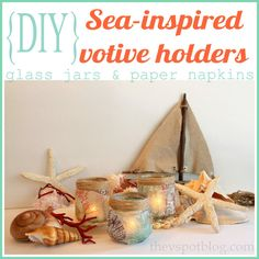 The V Spot: DIY Sea-Inspired Candle Holders (Made from glass jars & paper napkins.)
