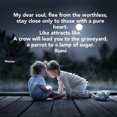 Rumi Love Quotes, Soul Quotes, Life Quotes, Deep Quotes, Quotable Quotes, Motivational Quotes, Inspirational Quotes, Good Thoughts, Quotations
