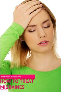 How to Treat Migraines Naturally- 5 Relief Tips