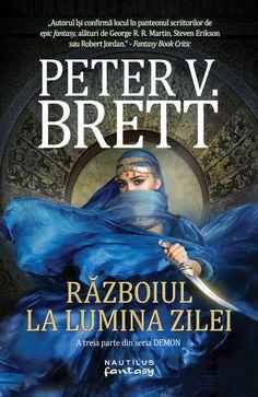 Fragment în avanpremieră Peter V. Best Novels, Nautilus, Happy New Year, Martini, Science Fiction, Georgia, War, Fantasy, Reading