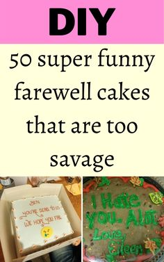 50 super funny farewell cakes that are too savage Diy Crafts For Home Decor, Diy Arts And Crafts, Farewell Cake, Just Amazing, Amazing Nature, Diy Fluffy Slime, Diy Barbie Clothes, Diy Back To School, Resignation Letter