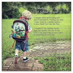 A Mother's first day of school prayer