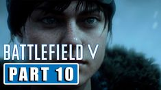 BATTLEFIELD 5 - Fraternite ou la mort | Gameplay Part 10 - [1080p HD 60FPS PC MAX SETTINGS] Battlefield 5, Videos Please, Facebook, Movie Posters, Death, Film Poster, Billboard, Film Posters
