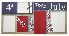 CTMH Layouts. 4th of july scrapbook pages