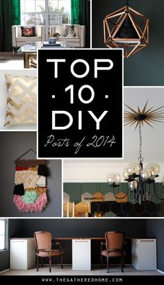 The Best of 2014 - Top 10 most popular DIY projects!   www.thegatheredhome.com