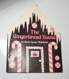 The Gingerbread House Book Betty Lynne Middleton Cookbook How To DIY 1970s