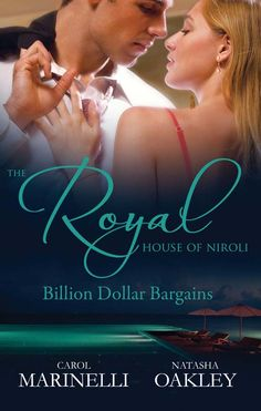 Amazon.com: Mills & Boon : The Royal House Of Niroli: Billion Dollar Bargains/Bought By The Billionaire Prince/The Tycoon's Princess Bride eBook: Carol Marinelli, Natasha Oakley: Kindle Store