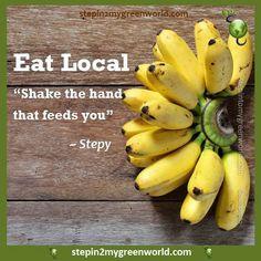 Яж храна от района си. Здрависай се с този който те храни