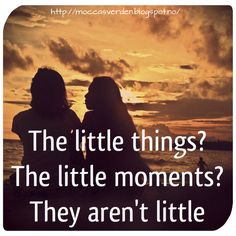 Love Your Life: The little things