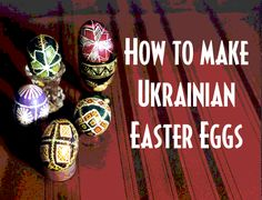 How to make Pysanky (Easter eggs). Come in touch with native Ukrainian speakers here http://www.tutorz.com/find/ukrainian