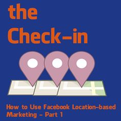 How to Use Facebook Location-based Marketing [Check-Ins] - www.sociallysorted.com.au
