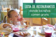 Restaurantes y horarios en que los niños comen gratis via @ahorrosparamama #verano #kidseatfree #niñoscomengratis