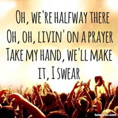 Living On A Prayer ~ Bon Jovi