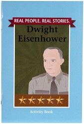 Real People. Real Stories. Dwight Eisenhower, activity book, $4.95