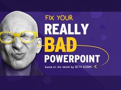 Fix Your Really Bad PowerPoint by @slidecomet