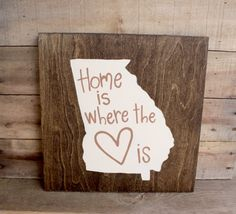 Home is Where the Heart is Georgia sign on Etsy, $20.00