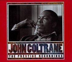 John Coltrane The Prestige Recordings
