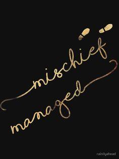 Mischief Managed (black) Art Print by rainilyahead Harry Potter Tattoos, Harry Potter Quotes, Harry Tattoos, Twin Tattoos, Small Tattoos, Dream Tattoos, Mischief Managed Tattoo, Harry Potter Aesthetic, Loki Aesthetic