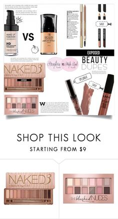 """""""Drugstore Beauty Dupes"""" by dolly-valkyrie ❤ liked on Polyvore featuring beauty, Urban Decay, Maybelline and beautydupes"""