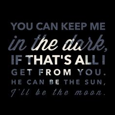 If that's all I get from you (Dierks Bentley feat Maren Morris/ I'll Be the Moon) - background, wallpaper, quotes | Made by breeLferguson