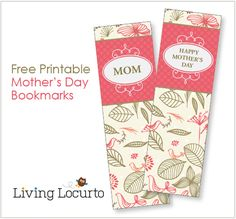 Mothers Day Free Printable Bookmarks. Add one to your favorite book for a sweet gift for mom or grandma!