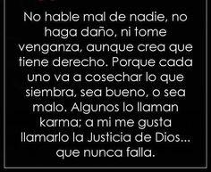 〽️ No hable mal de nadie, no haga daño, ni tome venganza, aunque crea que tiene derecho...
