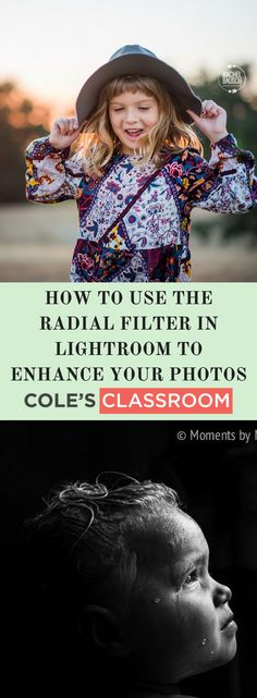 Photo Editing Tips: How to Use The Radial Filter in Lightroom to Enhance Your Photos. Find out more at: www.colesclassroo...