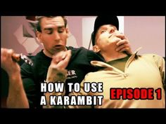 How To Use The Karambit Knife: Episode 1 - The Basics - YouTube if you don't have one get one.
