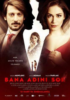 Попитай ме за името си / Bana Adini Sor (2015)