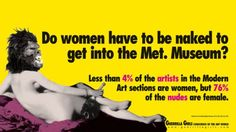 Get on down to the NGV international and check out the fantastic exhibition by the Guerrilla Girls who is an anonymous group of feminist female artists devoted to fighting sexism and racism within the art world. Guerrilla Girls, Barbara Kruger, Robert Rauschenberg, Banksy, Sylvie Fleury, Famous Feminists, Museum Ludwig, Girl Posters, Art History