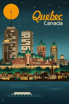 Vintage Travel Wall Mural: Quebec, Canada - Retro Skyline by Lantern Press : - size: Wall Mural: Quebec, Canada - Retro Skyline by Lantern Press : Voyage Canada, Skyline Art, Travel Illustration, Quebec City, Vintage Travel Posters, Canada Travel, Illustrations Posters, Poster Prints, Art Prints