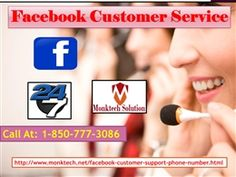Is Facebook Customer Service1-850-777-3086 really the right approach?Our Facebook Customer Service is the right approach for you to handle with different type of Facebook technical errors affecting the Facebook'sexperience of yours. And, dialour toll-free number 1-850-777-3086 to get the technical aid from our specialiststo get the premium services at the lowest price.Visit- http://www.monktech.net/facebook-customer-support-phone-number.html