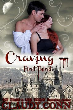 #romance #paranormal #vampirenovels #books Craving - first thirst by claudy Conn