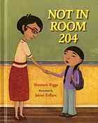 Not in room 204 by Shannon Riggs and Jaime Zollars.  Winner, Oregon Book Award for Children's Literature, 2007.  A teacher tells the children in her class to talk to an adult if they are being sexually abused.
