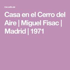 Casa en el Cerro del Aire   Miguel Fisac   Madrid   1971