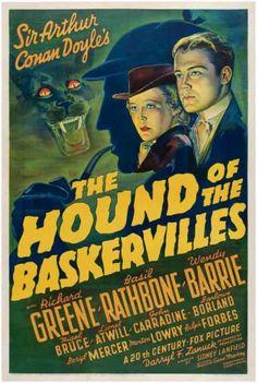 Filme: The Hound of the Baskervilles (O Cão dos Baskervilles, 1939). Direção: Sidney Lanfield. Elenco: Basil Rathbone, Nigel Bruce, Richard Greene.
