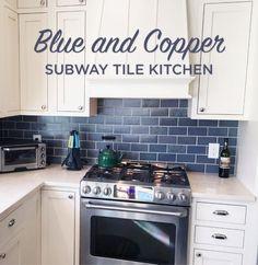 Blue And Copper Subway Tile Kitchen Blue And Copper Subway Tile