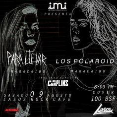 Cresta Metálica Producciones » Los Polaroid y Parallevar en Barquisimeto este Sabado 9 de Agosto