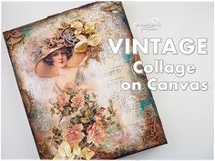 Vintage Collage on Canvas Mixed Media Process Tutorial ♡ Maremi's Small Art ♡ - YouTube