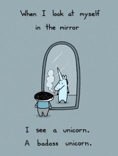 Here are some funny unicorn quotes - because unicorn humor is a truly terrific day brightener! The Words, Me Quotes, Funny Quotes, Funny Memes, Hilarious, Meme Meme, Funny Ads, I Smile, Make Me Smile