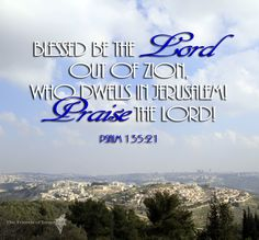 Psalm 125:21 Blessed be the Lord!