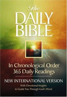 The Daily Bible, in Chronological Order, NIV.  Read the entire Bible in a year!