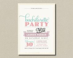 Bachelorette Party Invitation from Rosie Day Designs