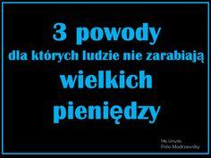 Oto 3 powody, dla których nie zarabiasz wielkich pieniędzy Pola Modrzewsky