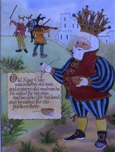 """Old King Cole"" A Mother Goose Nursery Rhyme"