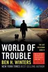 Keith Stevenson: Review - World of Trouble - Ben H Winters