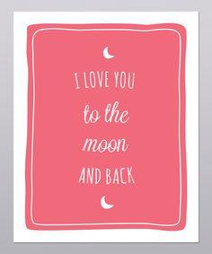 'I Love You to the Moon' Print