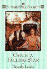 Catch a Falling Star (Summerhill Secrets #3) by Beverly Lewis, http://www.amazon.com/dp/1556614780/ref=cm_sw_r_pi_dp_9CrPrb1ZKGX80